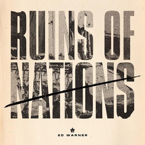 Ed Warner - ruins of nation - white LP