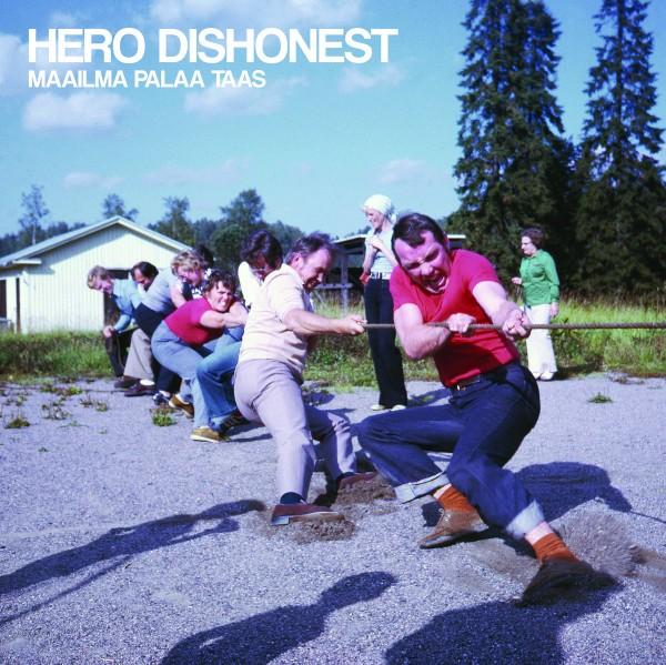 Hero Dishonest – maailma palaa taas - LP