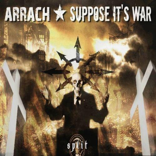 Arrach vs. Suppose It's War - Split LP