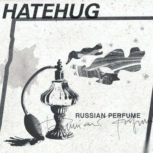 Hatehug - russian perfume - LP or tape