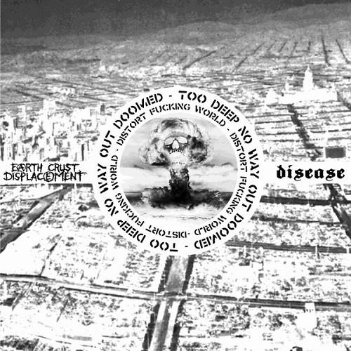 Earth Crust Displacement vs. Disease – Distort Fucking World - split LP
