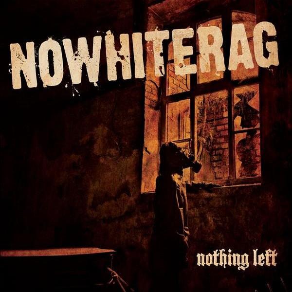 NoWhiteRag - nothing left - LP