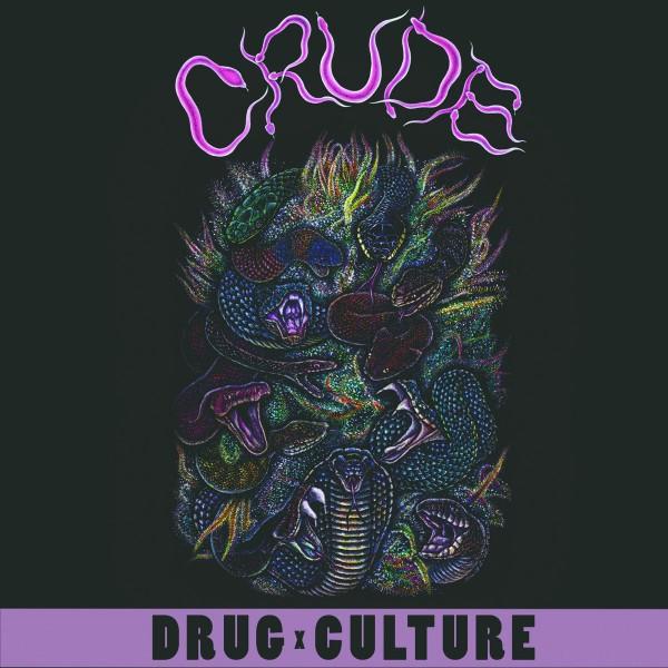 Crude – drug culture - MLP
