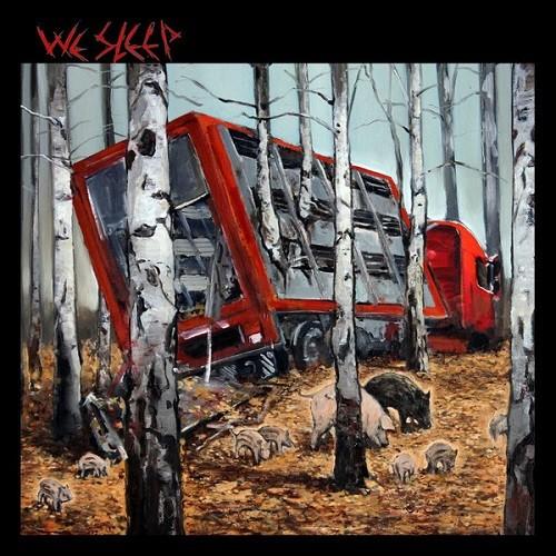 "We Sleep – 9"" LP"