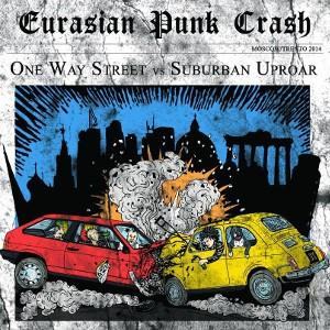 Suburban Uproar vs. One Way Street – Eurasian Punk Crash - Split LP
