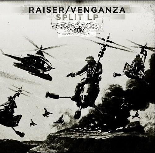 Raiser vs. Venganza – split LP