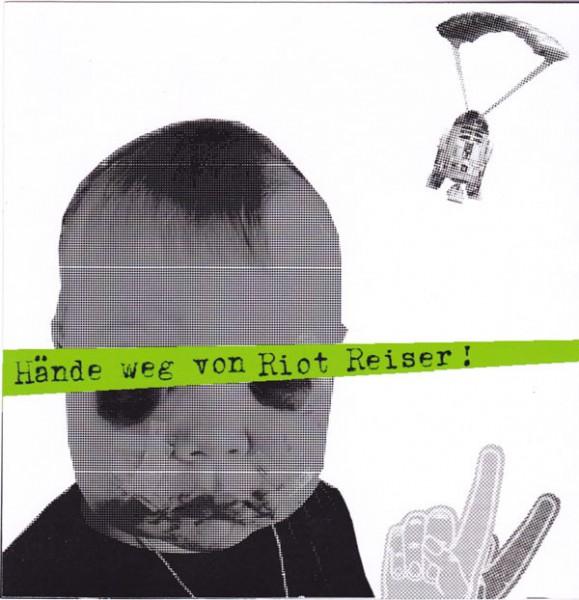 Riot Reiser - hände weg von riot reiser!