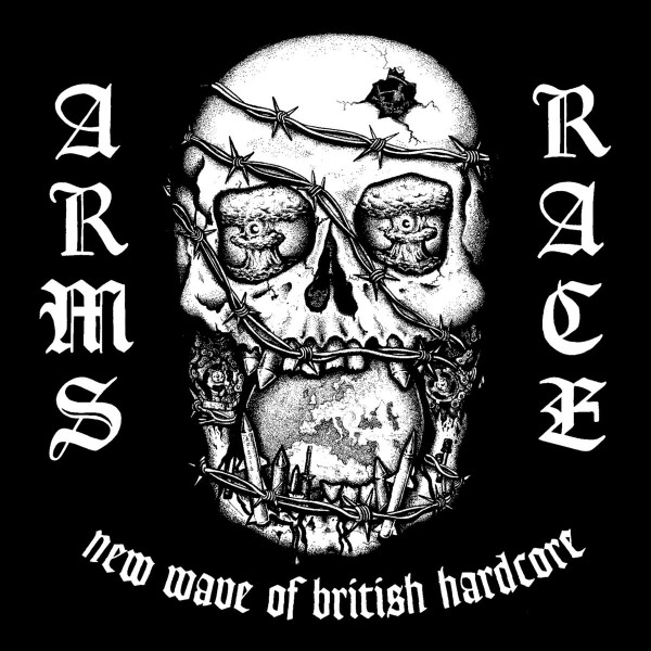 Arms Race – new wave of british hardcore - LP