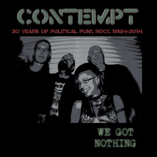 Contempt – we got nothing (30 years of political punk rock 1984-2014) - DoLP