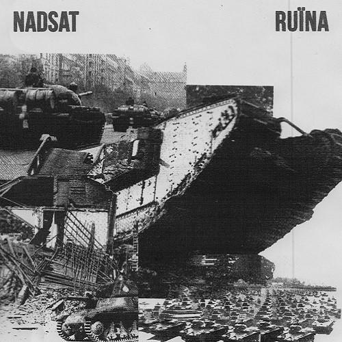 Nadsat vs. Ruïna - split LP