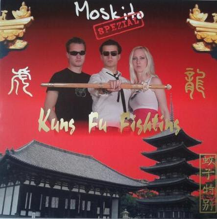 Moskito Spezial – Kung Fu Fighting