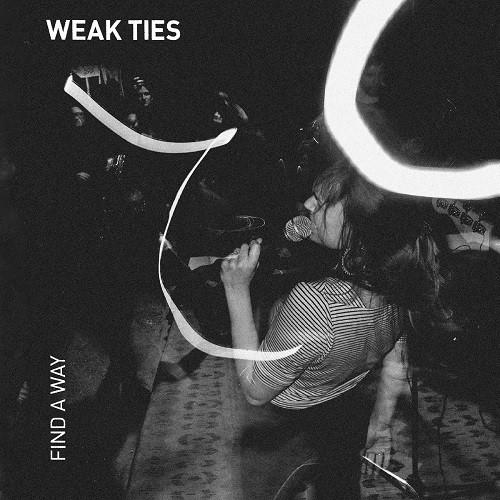 Weak Ties – Find A Way - LP
