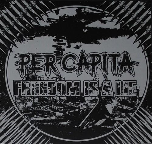 Per Capita vs. Freedom Is A Lie - Split LP