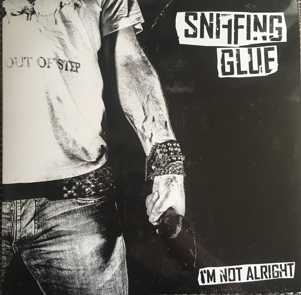 Sniffing Glue – I'm not alright - LP