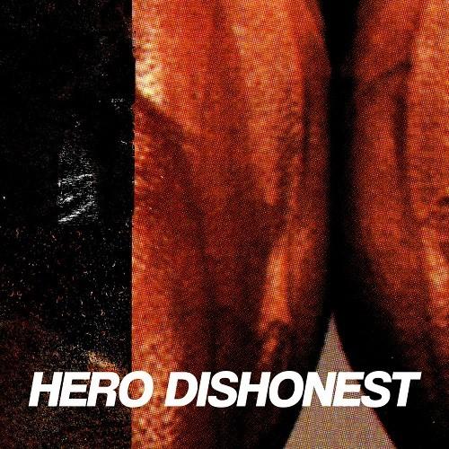 Hero Dishonest – liha ja teräs - LP