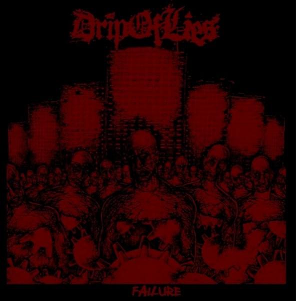 Drip Of Lies – Failure - LP