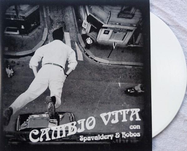 Spavaldery vs. Hobos – Cambio Vita - Split EP