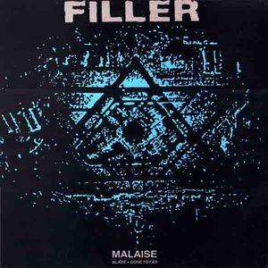 Filler – Malaise