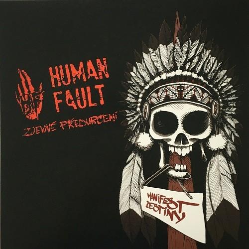 Human Fault – Zjevné Předurčení - splatter LP