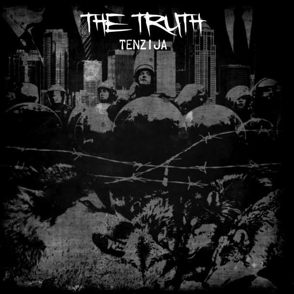 The Truth – Tenzija