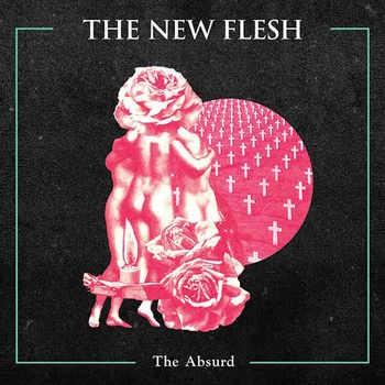 The New Flesh - the absurd - MLP