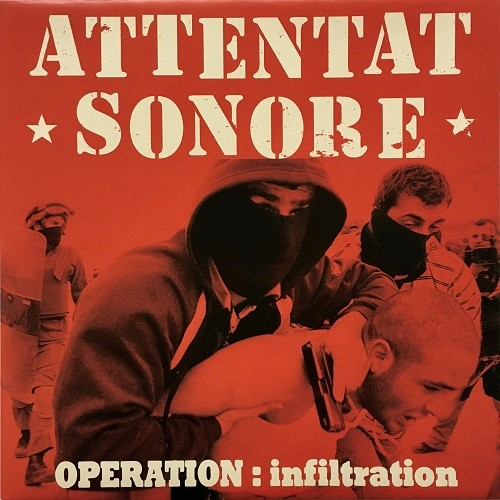 Attentat Sonore – Operation: Infiltration - clear LP