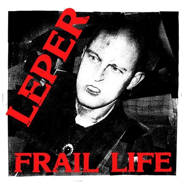 Leper - frail life - LP