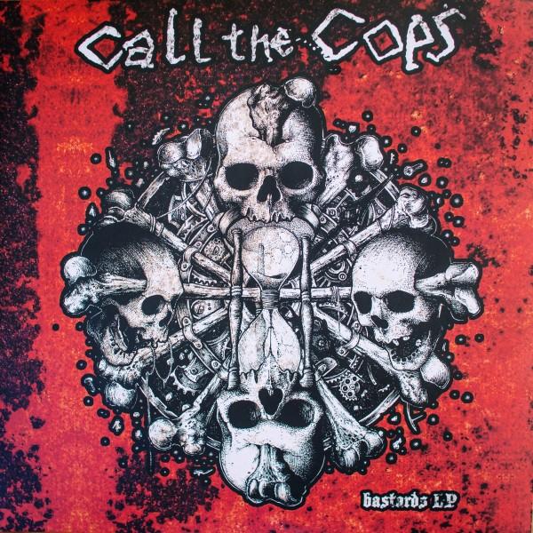Call The Cops - Bastards - LP