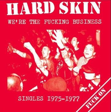 Hard Skin – we're the fucking business (singles 1975-1977) - LP