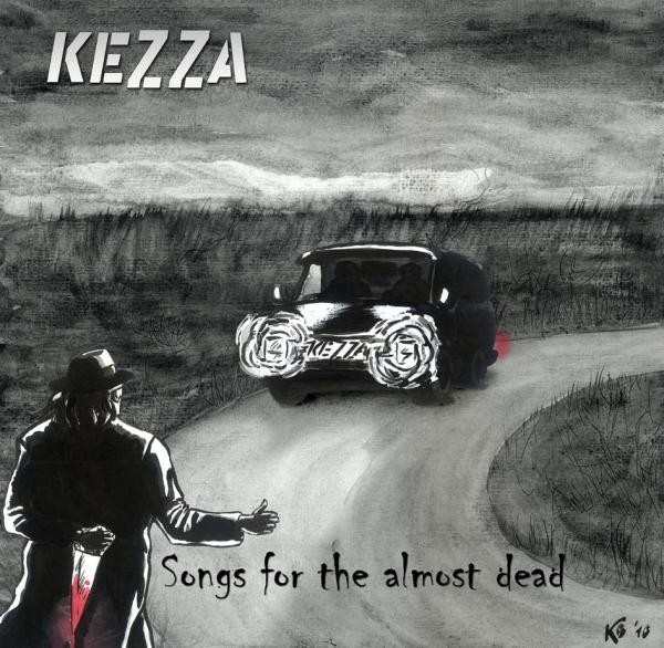 Kezza – Songs For The Almost Dead