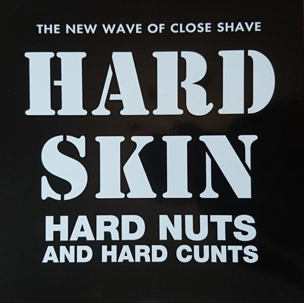 Hard Skin – hard nuts & hard cunts - LP