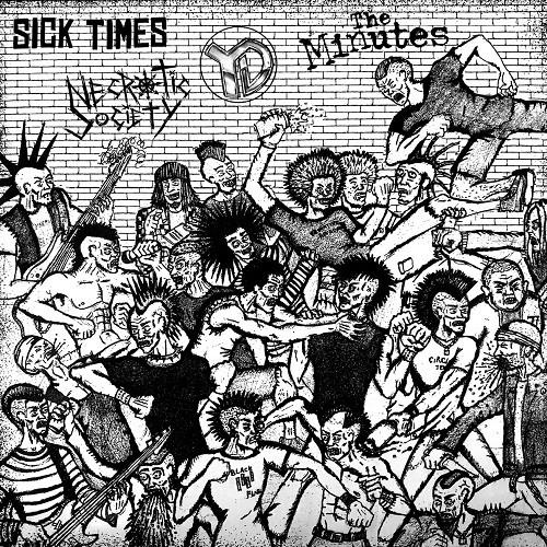 Sick Times vs. YD vs. Necrotic Society vs. The Minutes - split LP