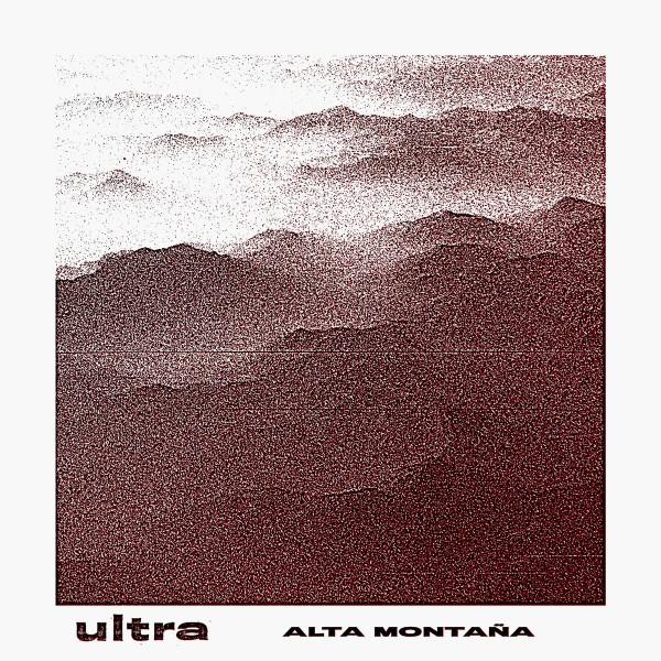 Ultra – Alta Montaña