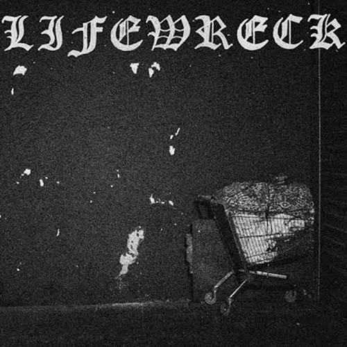 Lifewreck – Aggravation - EP