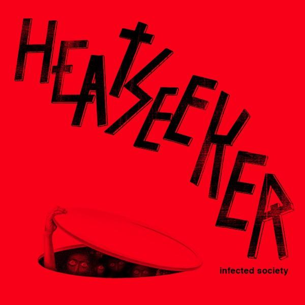 Heatseeker – Infected Society - MLP