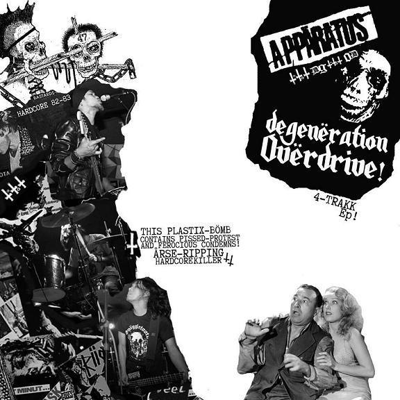 Appäratus - Degenëration Ovërdrive! - EP