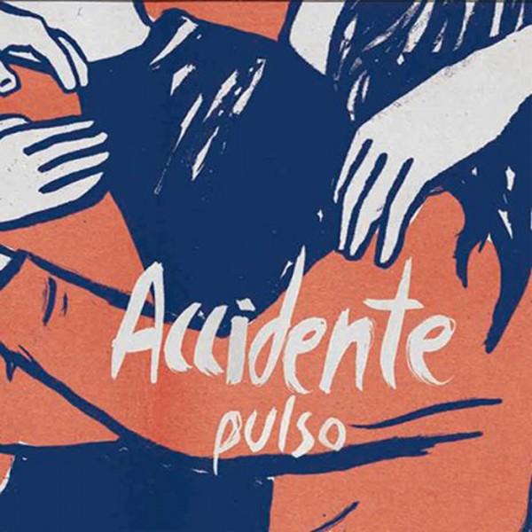 Accidente – pulso - LP