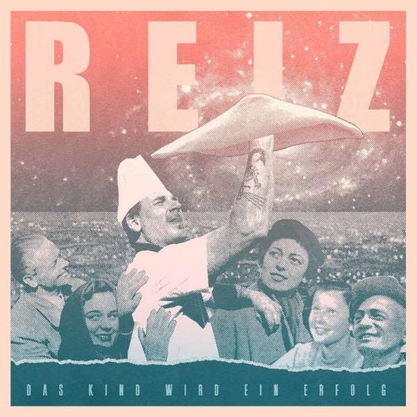 Reiz - Das Kind wird ein Erfolg - LP