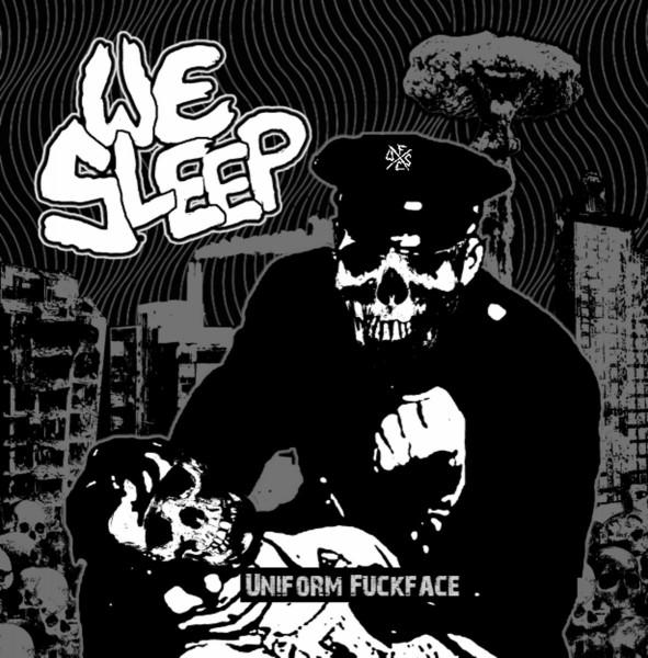 We Sleep – uniform fuckface - EP