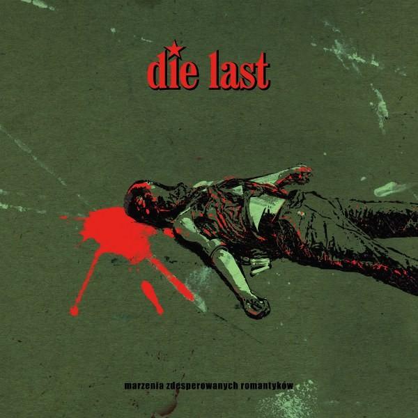 Die Last - marzenia zdesperowanych romantyków - LP