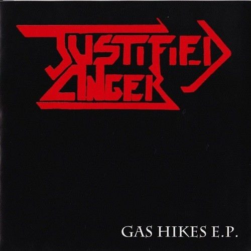 Justified Anger – Gas Hikes E.P.